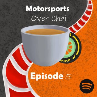 Episode 5: Championship Rivals Collide, Engine Issues and more...