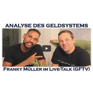 Geschichte, innewohnende Fehler & Kollaps des Geldsystems (GFTV F89 mit Franky Müller)