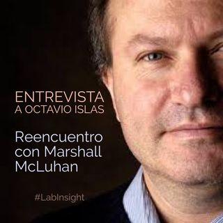 ENTREVISTA: @octavioislas habla sobre cómo entender el legado de Marshall McLuhan