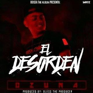 El Desorden (Solo Version) - Ozuna