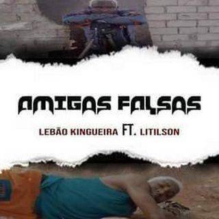 Lebão Kingueira Ft. Litilson - Amigos Falsos (Kuduro) 2020 (BAIXAR AGORA MP3)