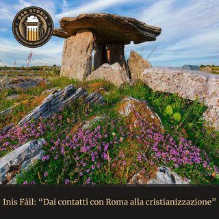 Inis Fàil - Dai contatti con Roma alla cristianizzazione