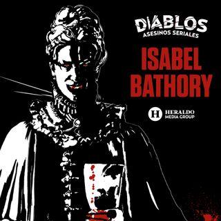 Isabel Báthory: La Condesa sangrienta | Diablos