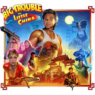 Episode 397: Big Trouble in Little China (1986)