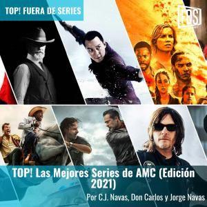 TOP! Las Mejores Series de AMC (Edición 2021)