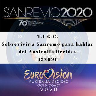 T.I.G.C. Sobrevivir a Sanremo para hablar del Australia Decides (3x09)