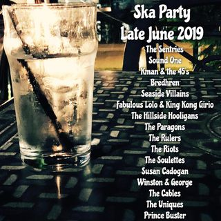 SKA PARTY Late June 2019
