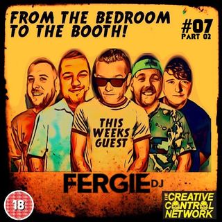 Episode 7: Fergie Part 2