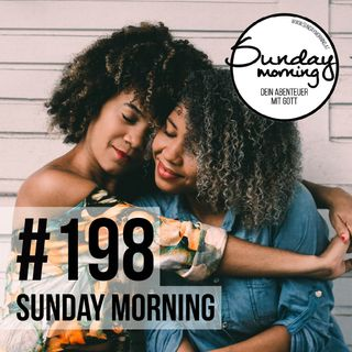 VERGEBUNG & VERSÖHNUNG | Sunday Morning #198