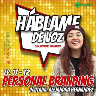 HDV Ep. 17 - PERSONAL BRANDING con Alejandra Hernández