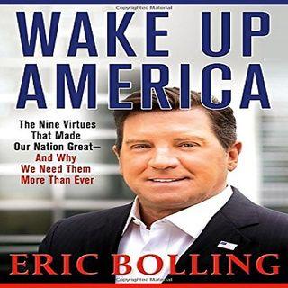 Eric Bolling Wake Up America