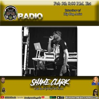 Quarantine Radio Welcome back Shame Clark