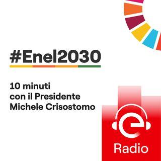 #Enel2030: 10 minuti con il Presidente - I nativi della sostenibilità