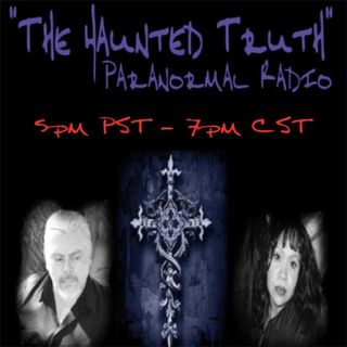 """The Haunted Truth"" Unearthing the Unknown with Karen Anderson"