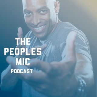 The Peoples Mic Podcast Ep.#21 'Cheese Cake High'