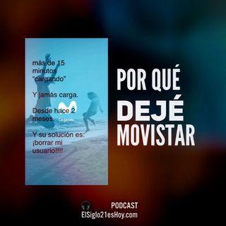 Por qué dejé a Movistar