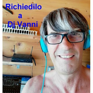 Richiedilo a Dj Vanni #098