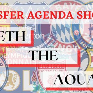 Cometh The Aouar | Transfer Agenda Show