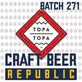 Batch271: Topa Topa Brewing Co. founder Jack Dyer