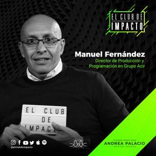 El arte de saber evolucionar | Manuel Fernández | E15T2