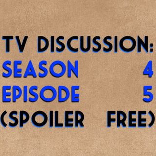TV Discussion: Game of Thrones S04E05 (spoiler free)