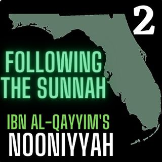 "Class #2: ""Following the Sunnah"" pt 2- Moosaa Richardson"