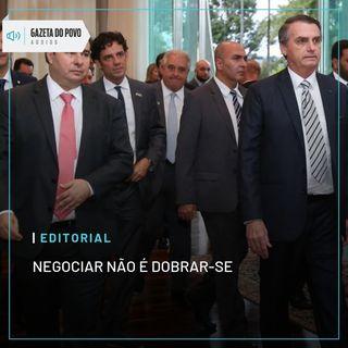 Editorial: Negociar não é dobrar-se