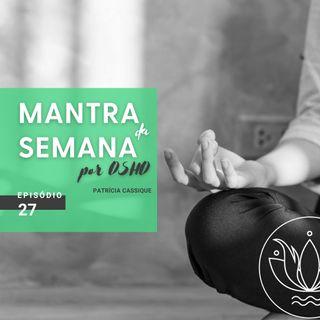 Mantra #27: Meditação para insônia