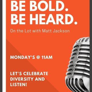 Be Bold & Be Heard with host Matt Jackson & his guest David S. Zimmerman 10_19_20