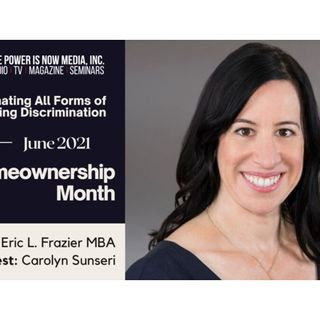 The Power Is Now Homeownership Series - Carolyn Sunseri