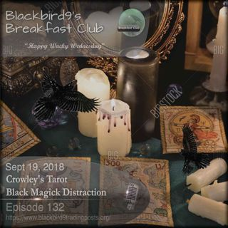 Crowleys Black Magick Tarot Distraction - Blackbird9