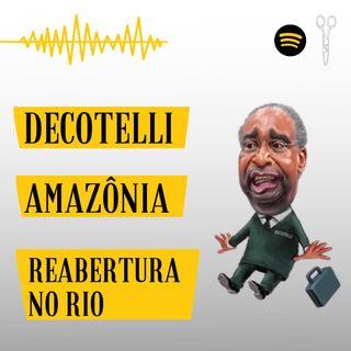 #3 - Decotelli, Incêndios na Amazônia e Reabertura do Rio de Janeiro