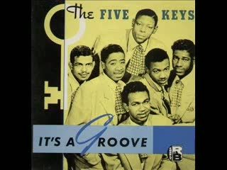 The 5 Keys - Now Don't That Prove I Love You
