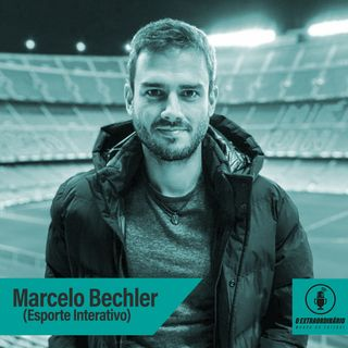 #34 - JORNALISMO ESPORTIVO NO MELHOR LUGAR DO MUNDO feat. Marcelo Bechler (EI)