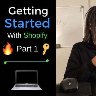 Getting Started With Shopify: Creating The Store