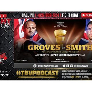 🇬🇧George Groves Vs Callum Smith 🇬🇧#WBSS Final LIVE FIGHT CHAT🔥