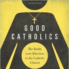 Patricia Miller on Catholics & Abortion