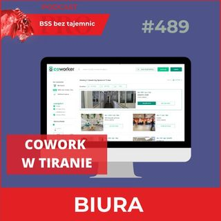 #489 Coworking po albańsku, czyli biura na godziny w Tiranie