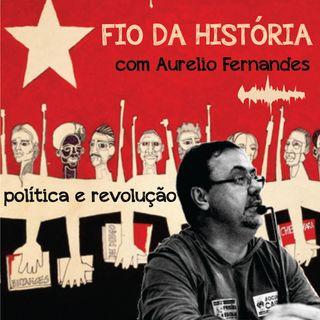 Fio da História com Aurelio Fernandes