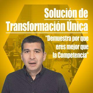 Solución Transformacional Única [Demuestra por qué eres mejor que tu competencia]