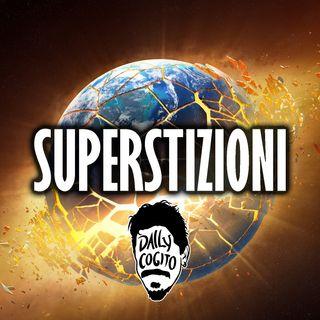 Le due Superstizioni e il ruolo della Prudenza