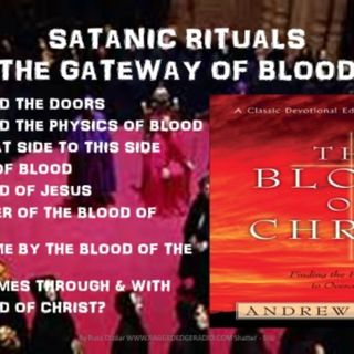 SATANIC RITUALS POWERS OF A DARK AGE COMING PART 6 BLOOD