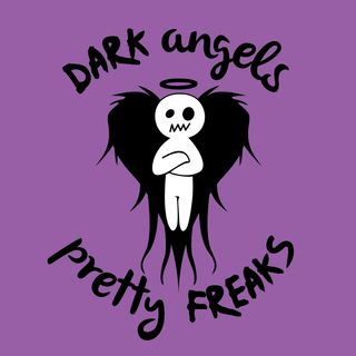 "DAPF #270 Dark Angels & Pretty Freaks #Podcast #270 ""SamSquampch"""