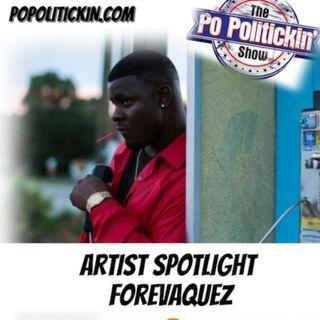 Artist Spotlight -  ForevAQuez | @ForevA_Quez