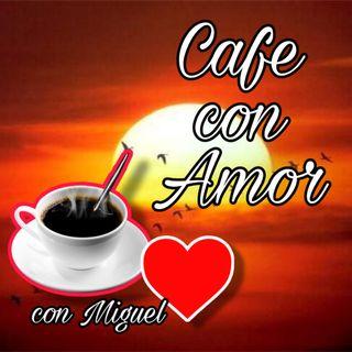 Café con Amor con Miguel Programa 18-7-2020