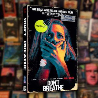 04: Don't Breathe