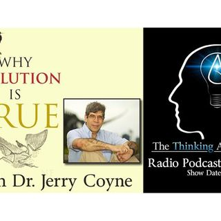 Why Evolution is True (with Dr. Jerry Coyne)