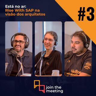 RISE WITH SAP na visão dos Arquitetos de Solução