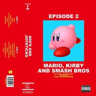 Episode 2: Mario, Kirby and Smash Bros