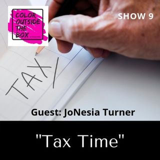 Tax Time with JoNesia Turner